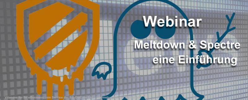 WEbinar des eBusiness Lotsen Berlin über Meltdown & Spectre