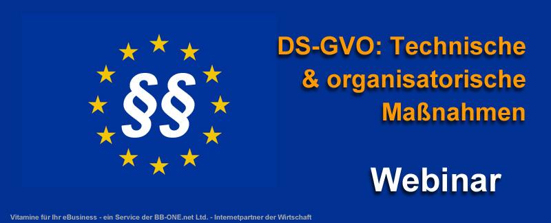 Webinar über technische und organisatorische Maßnahmen in der DS-GVO