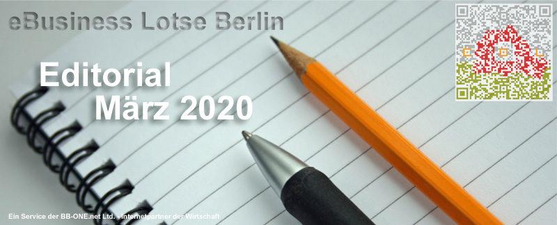 Editorial März 2020 - Die Themen: Heimarbeit, Homeoffice, digitale Arbeitswelt, Internet als Geschäftsanwendung