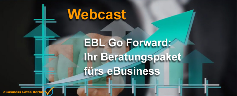 EBL Go Forward - 100% BAFA gerförderte Beratung für Ihr eBusiness